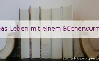 Leben mit einem Bücherwurm