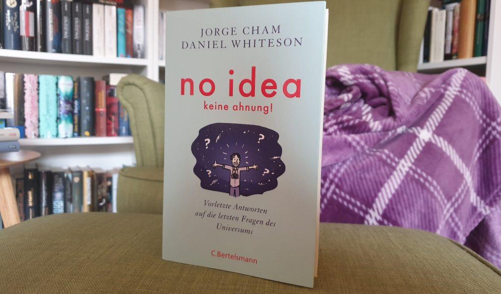 No idea - Cham / Whiteson