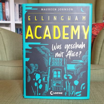 Ellingham Academy - Maureen Johnson
