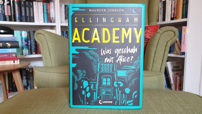 Rezension – Ellingham Academy – Maureen Johnson