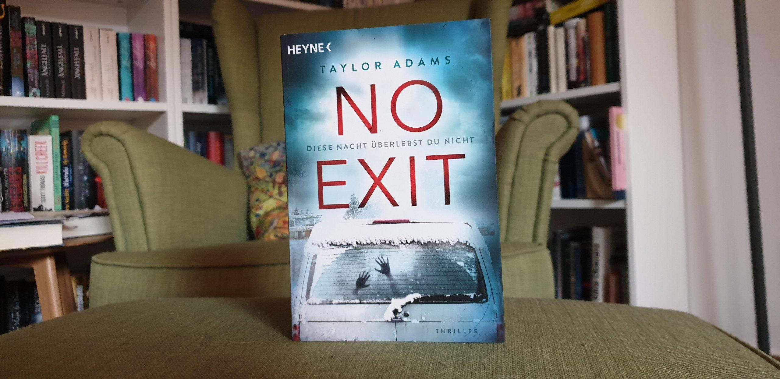 No Exit von Taylor Adams